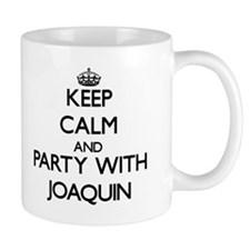 Keep Calm and Party with Joaquin Mugs