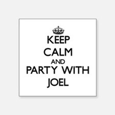 Keep Calm and Party with Joel Sticker