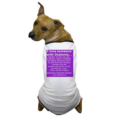 DystoniaTShirt7 Dog T-Shirt