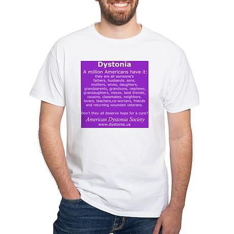 DystoniaTShirt6 White T-Shirt