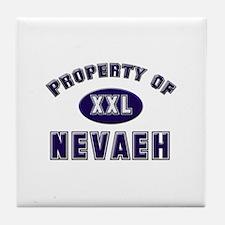 Property of nevaeh Tile Coaster