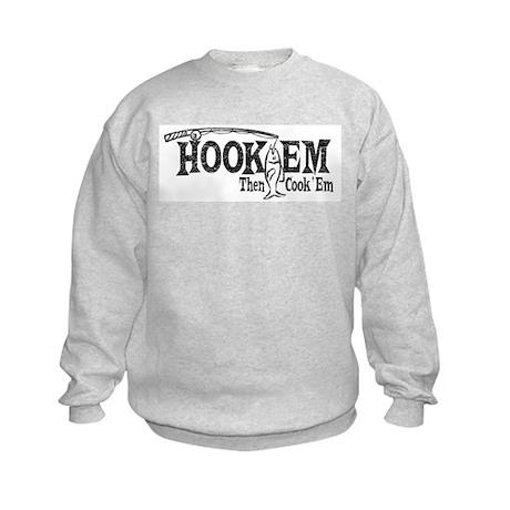 Hook'Em Then Cook 'Em Kids Sweatshirt
