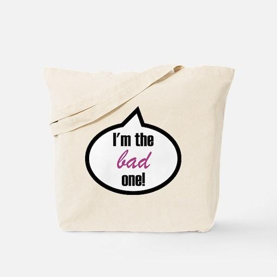 Im_the_bad Tote Bag