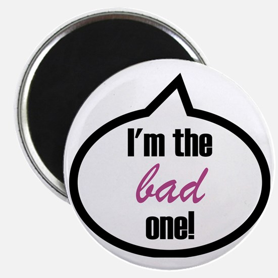 Im_the_bad Magnet