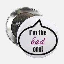 "Im_the_bad 2.25"" Button"