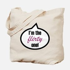 Im_the_flirty Tote Bag