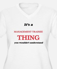 It's and Management Trainee Plus Size T-Shirt