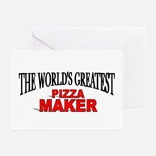 """""""The World's Greatest Pizza Maker"""" Greeting Cards"""