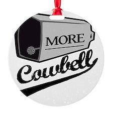 MORE cowbell Ornament