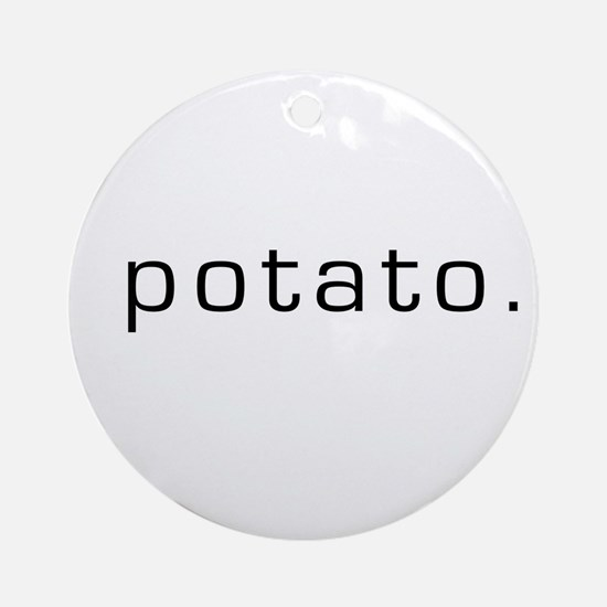 Potato Ornament (Round)