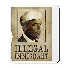 Obama Ilegal Immigrant Mousepad