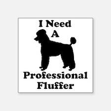"Professional Fluffer.eps Square Sticker 3"" x 3"""