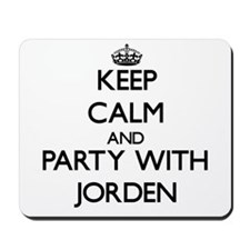 Keep Calm and Party with Jorden Mousepad