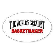 """""""The World's Greatest Basketmaker"""" Oval Decal"""