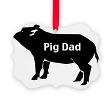 pig dad-001 Ornament