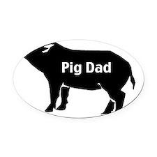 pig dad-001 Oval Car Magnet