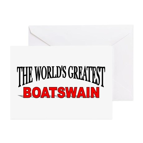 """The World's Greatest Boatswain"" Greeting Cards (P"
