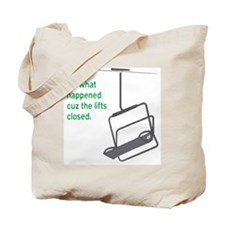 Snowsports_Lifts_Closed_Green Tote Bag