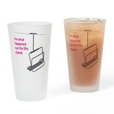 Snowsports_Lifts_Closed_Pink Drinking Glass