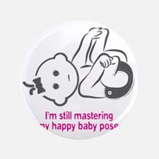 "Yoga_HappyBaby_Pink 3.5"" Button"