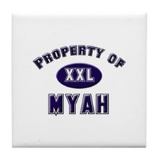 Property of myah Tile Coaster