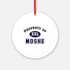 Property of moshe Ornament (Round)