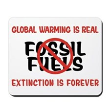Stop Using Fossil Fuel Mousepad