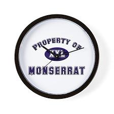 Property of monserrat Wall Clock
