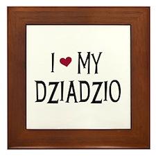 I Love My Dziadzio Framed Tile