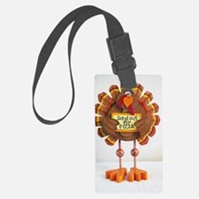 PLEASE Send out for pizza ! Luggage Tag