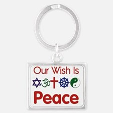 Our Wish Is Peace Landscape Keychain