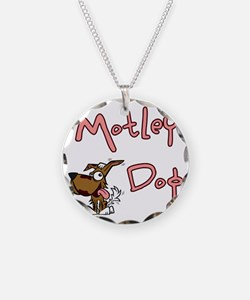 motleydoglogo-notAsPinkHugeS Necklace