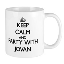 Keep Calm and Party with Jovan Mugs