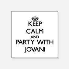 Keep Calm and Party with Jovani Sticker