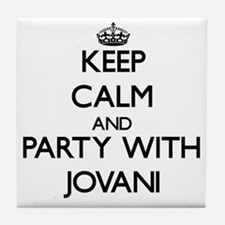 Keep Calm and Party with Jovani Tile Coaster