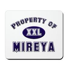 Property of mireya Mousepad