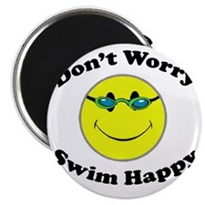 Don't Worry Swim Happy Magnet