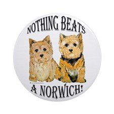 Nothing Beats a Norwich Terri Ornament (Round)