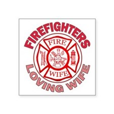 """firefighters loving wife Square Sticker 3"""" x 3"""""""
