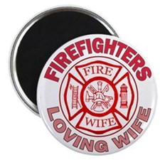 firefighters loving wife Magnet