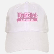 """World's Best Daughter"" Baseball Baseball Cap"