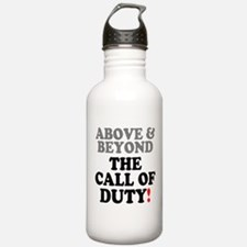 ABOVE BEYOND THE CALL OF DUTY! Sports Water Bottle