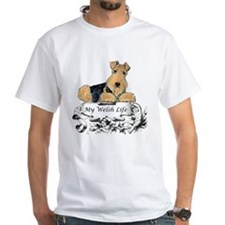 Welsh Terrier Life! Shirt