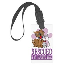 Rescued-Is-My-Favorite-Breed Luggage Tag