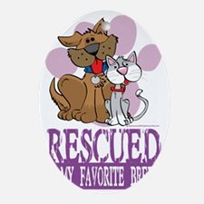 Rescued-Is-My-Favorite-Breed Oval Ornament