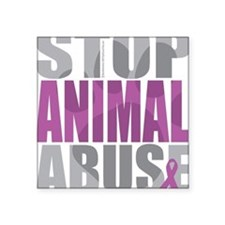 "Stop-Animal-Abuse-2010-blk Square Sticker 3"" x 3"""