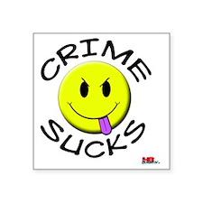 """crimesucks copy Square Sticker 3"""" x 3"""""""