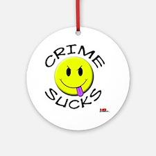 crimesucks copy Round Ornament