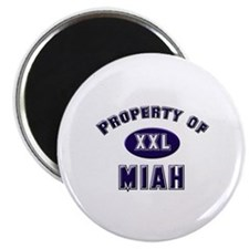 Property of miah Magnet