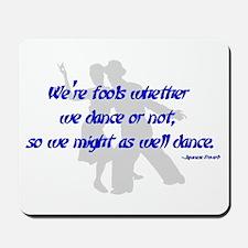 Swing Dance Fools Mousepad